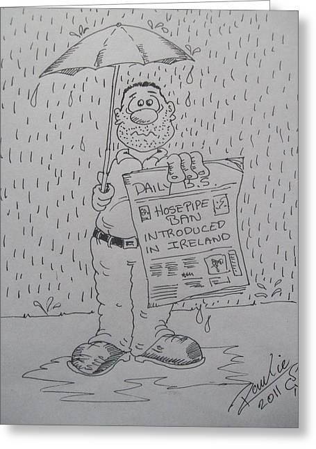 Puddle Drawings Greeting Cards - Raining again 1 Greeting Card by Paul Chestnutt