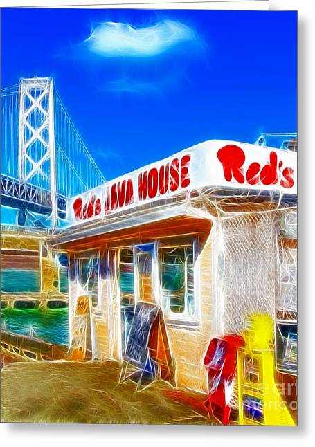 The Embarcadero Greeting Cards - Reds Java House Electrified Greeting Card by Wingsdomain Art and Photography