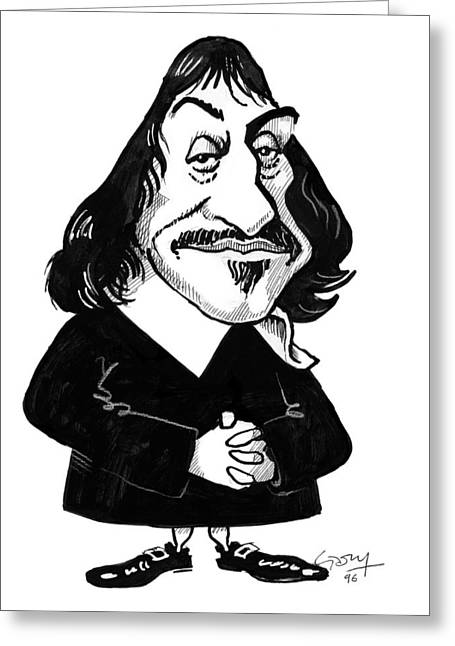 Logical Greeting Cards - Rene Descartes, Caricature Greeting Card by Gary Brown