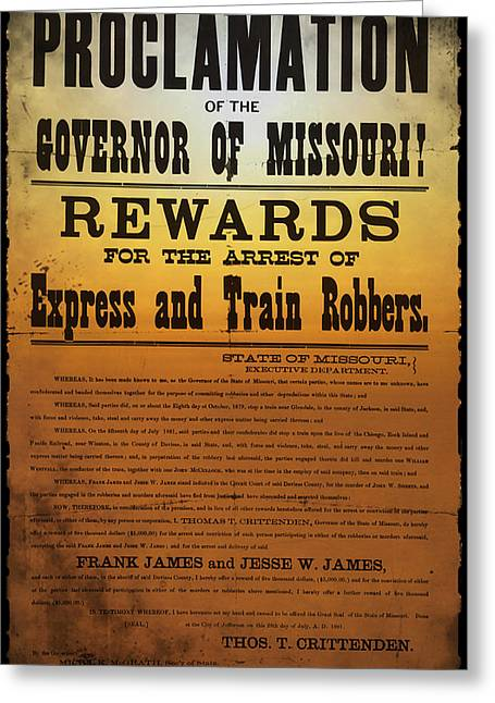 Proclamation Greeting Cards - Reward for Frank and Jesse James Greeting Card by Bill Cannon