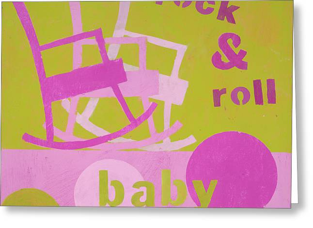 Baby Room Greeting Cards - Rock And Roll Baby Greeting Card by Laurie Breen