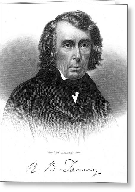 Chief Justice Greeting Cards - Roger B. Taney (1777-1864) Greeting Card by Granger