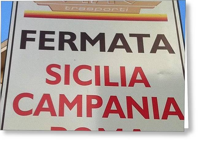 #rome Roma Vale Quanto Una Regione #bus Greeting Card by Francesca Ferrara
