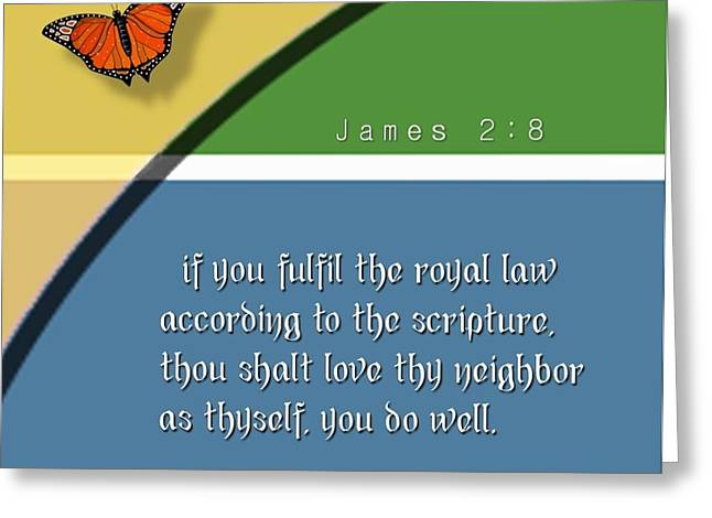 Scripture Greeting Cards - Royal law Greeting Card by Greg Long