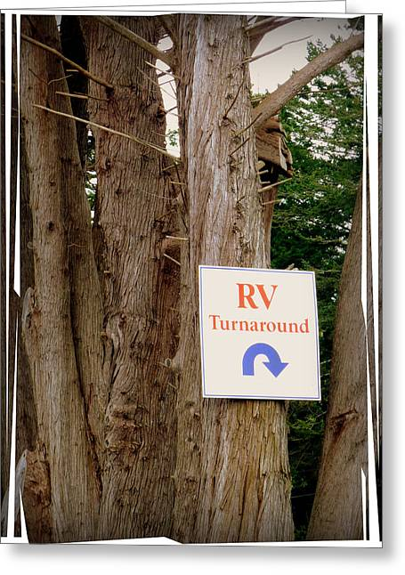 Directional Signage. Greeting Cards - RV Turnaround Greeting Card by Cindy Wright
