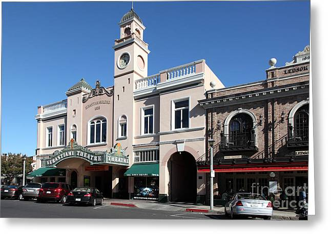 Sonoma Greeting Cards - Sabastiani Theatre and Ledson Hotel - Downtown Sonoma California - 5D19270 Greeting Card by Wingsdomain Art and Photography