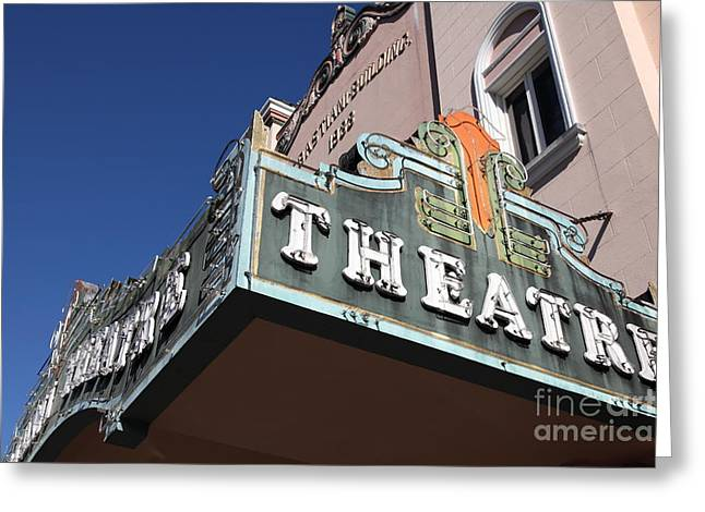 Sonoma Greeting Cards - Sabastiani Theatre - Downtown Sonoma California - 5D19278 Greeting Card by Wingsdomain Art and Photography