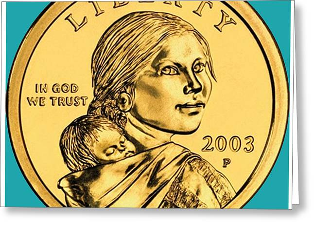 Coins Greeting Cards - Sacagawea Coin Greeting Card by Paul Ward