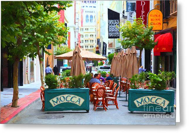 Union Square Greeting Cards - San Francisco - Maiden Lane - Outdoor Lunch at Mocca Cafe - 5D17932 - Painterly Greeting Card by Wingsdomain Art and Photography