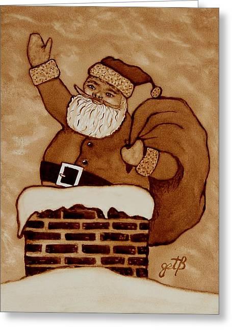 Santa Claus Is Coming Greeting Card by Georgeta  Blanaru
