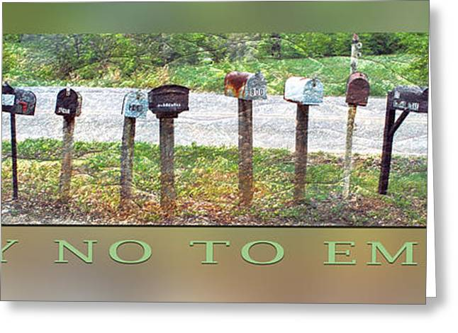 Motivational Poster Greeting Cards - Say No To Email Greeting Card by Stephen Warren