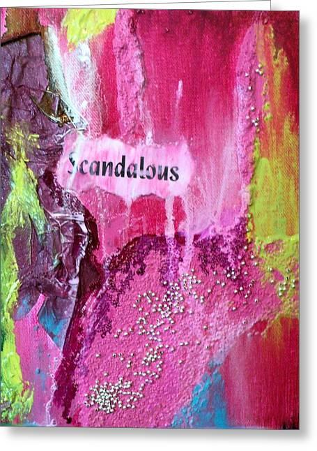 Scandalous Greeting Cards - Scandalous Greeting Card by Shelli Finch