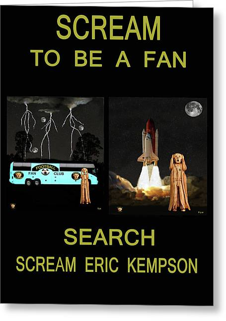 Space Shuttle Mixed Media Greeting Cards - Scream To Be A Fan Greeting Card by Eric Kempson