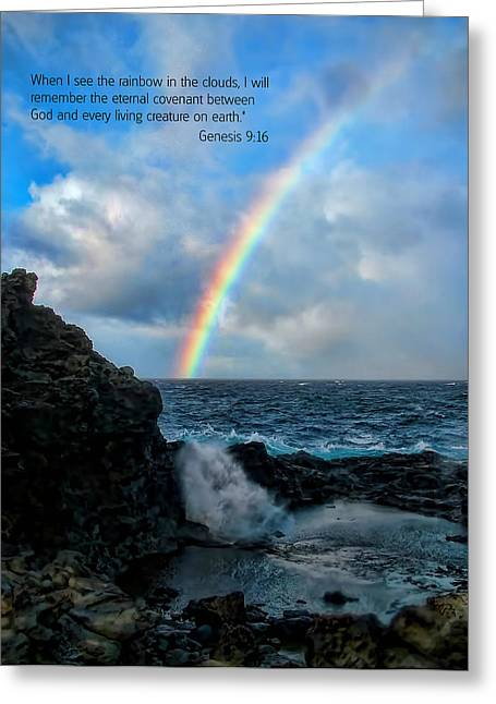 Nakalele Blow Hole Greeting Cards - Scripture and Picture Genesis 9 16 Greeting Card by Ken Smith