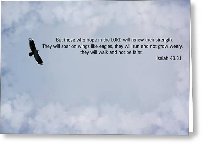 Isaiah Greeting Cards - Scripture and Picture Isaiah 40 31 Greeting Card by Ken Smith