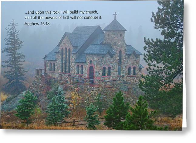 Church Photos Greeting Cards - Scripture and Picture Matthew 16 18 Greeting Card by Ken Smith