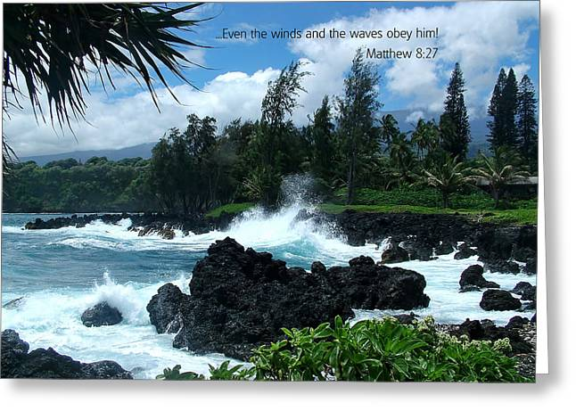 Ocean Scenes Greeting Cards - Scripture and Picture Matthew 8 27 Greeting Card by Ken Smith