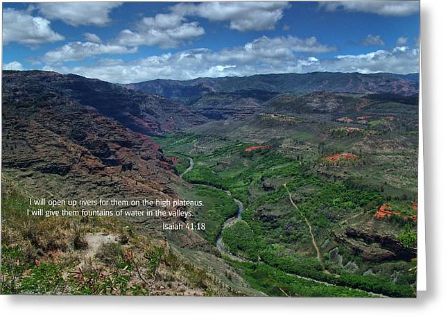 Isaiah Greeting Cards - Scriture and Picture Isaiah 41 18 Greeting Card by Ken Smith