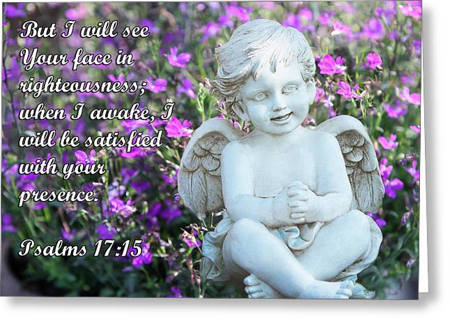 Angel Scripture Greeting Cards - Scupture of A Little Angel Ps17v15 Greeting Card by Linda Phelps
