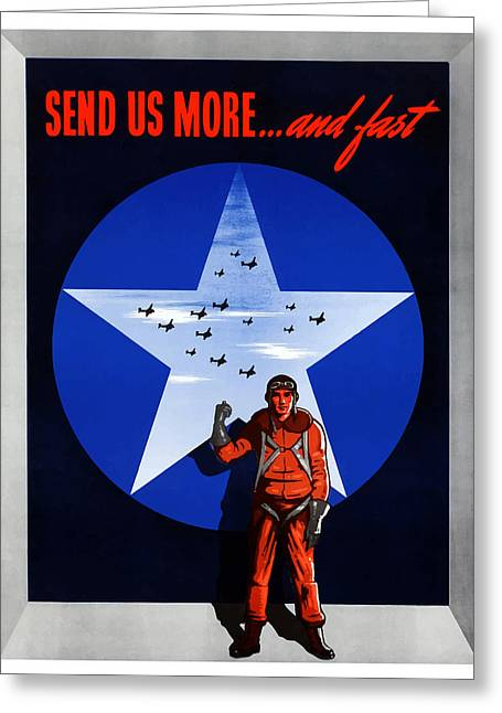 War Propaganda Greeting Cards - Send Us More and Fast  Greeting Card by War Is Hell Store