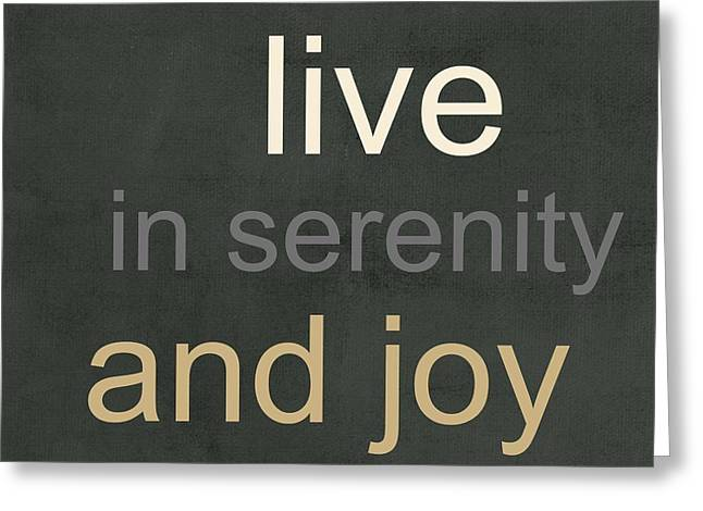 Verses Greeting Cards - Serenity and Joy Greeting Card by Linda Woods