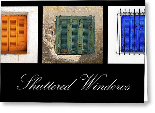 Shuttered Windows Greeting Cards - Shuttered Windows Greeting Card by Meirion Matthias