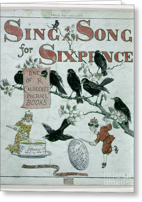 Nursery Rhyme Photographs Greeting Cards - Sing A Song Of Sixpence Greeting Card by Granger