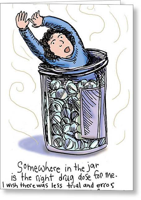 Medication Drawings Greeting Cards - Somewhere In The Jar Greeting Card by Erella Ganon