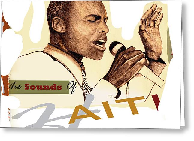 Haitian Mixed Media Greeting Cards - Sounds Of Haiti Greeting Card by Bob Salo