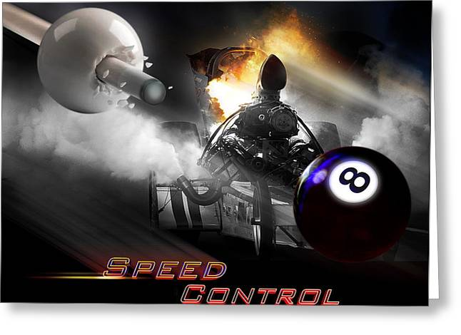 Eightball Greeting Cards - Speedcontrol Greeting Card by Draw Shots