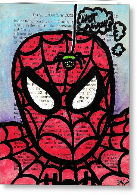Spider-man Greeting Cards - Spider Mr Uh Oh Greeting Card by Jera Sky
