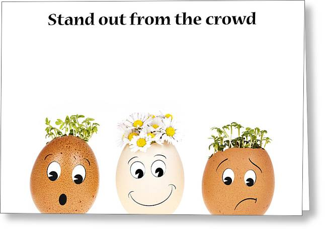 Stand out from the crowd Greeting Card by Jane Rix