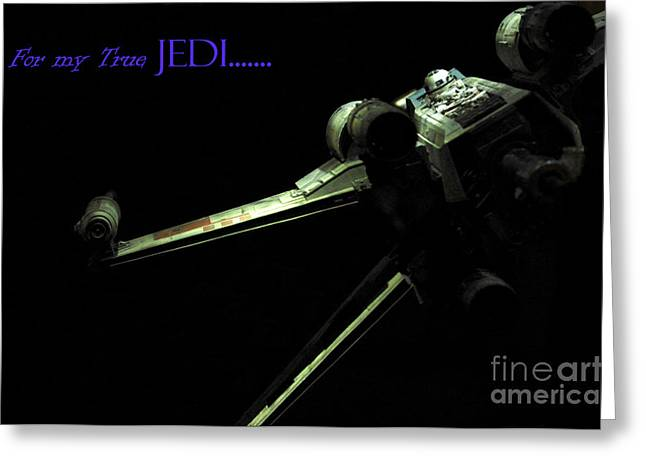 X Wing Greeting Cards - Star Wars Jedi card Greeting Card by Micah May