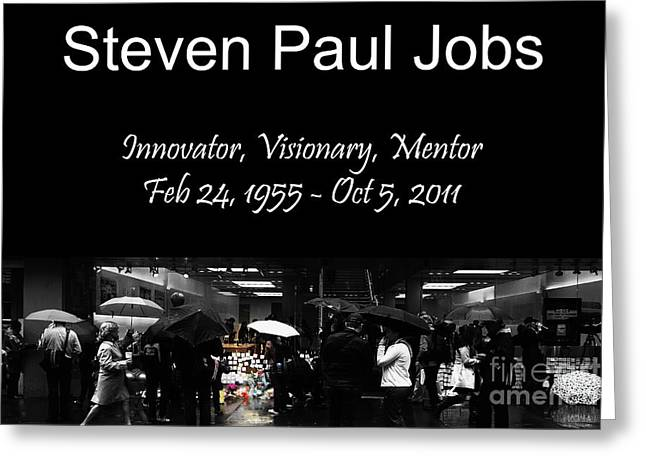 Death Of Steve Jobs Greeting Cards - Steven Paul Jobs . Innovator . Visionary . Mentor . RIP . San Francisco Apple Store Memorial Greeting Card by Wingsdomain Art and Photography