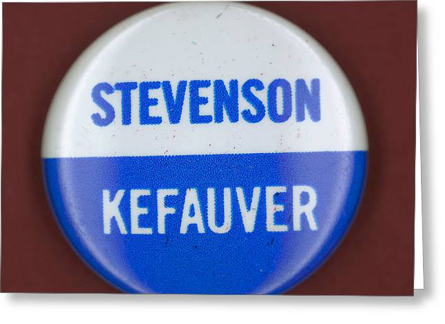 Recently Sold -  - Ewing Greeting Cards - Stevenson Campaign Button Greeting Card by Granger