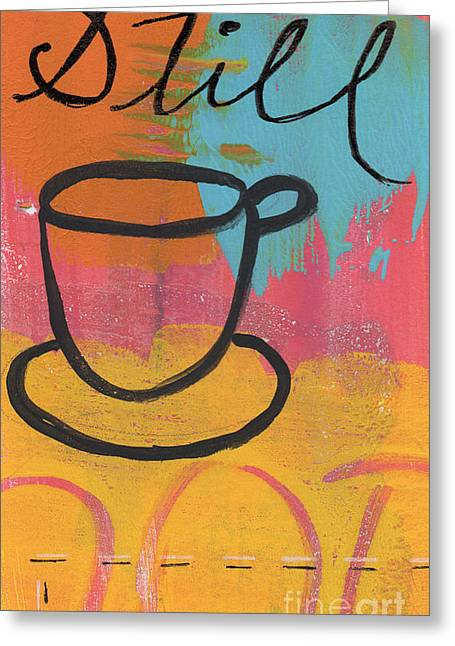 Coffee Greeting Cards - Still Greeting Card by Linda Woods