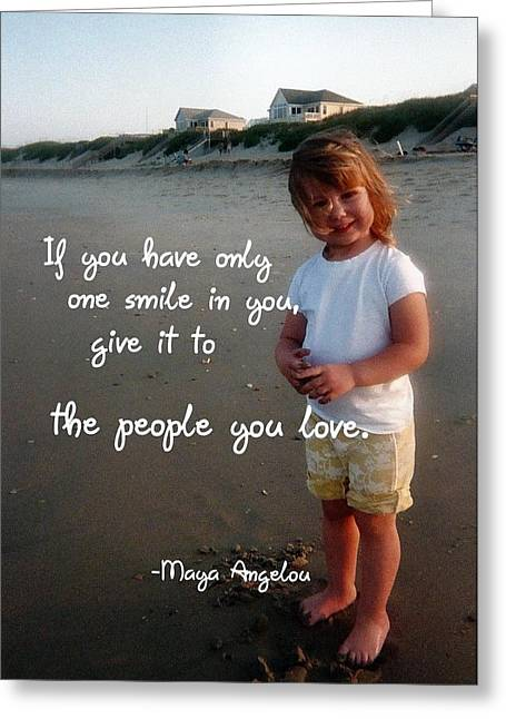 Maya Angelou Greeting Cards - SUMMER SMILE quote Greeting Card by JAMART Photography