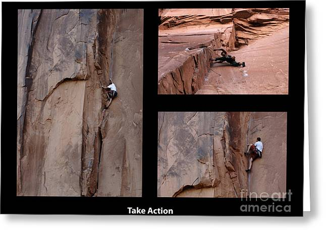Climbing In Greeting Cards - Take Action With Caption Greeting Card by Bob Christopher
