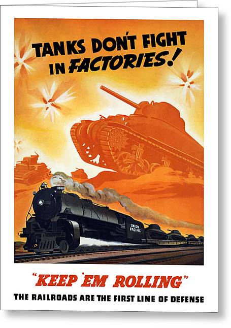 Battle Tanks Greeting Cards - Tanks Dont Fight In Factories Greeting Card by War Is Hell Store