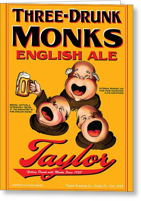 Stein Drawings Greeting Cards - Taylor Three Drunk Monks Greeting Card by John OBrien