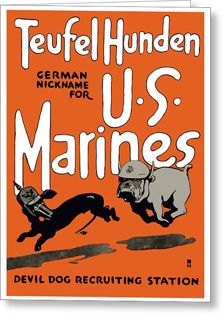 Vets Greeting Cards - Teufel Hunden German Nickname For US Marines Greeting Card by War Is Hell Store