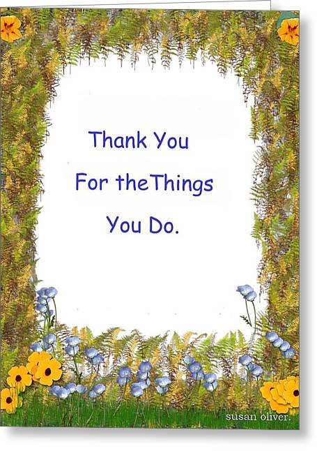 Thankyou Greeting Cards - Thank You Greeting Card by Susan Oliver