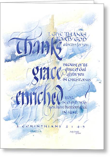 Conviction Greeting Cards - Thanks Grace   Greeting Card by Judy Dodds