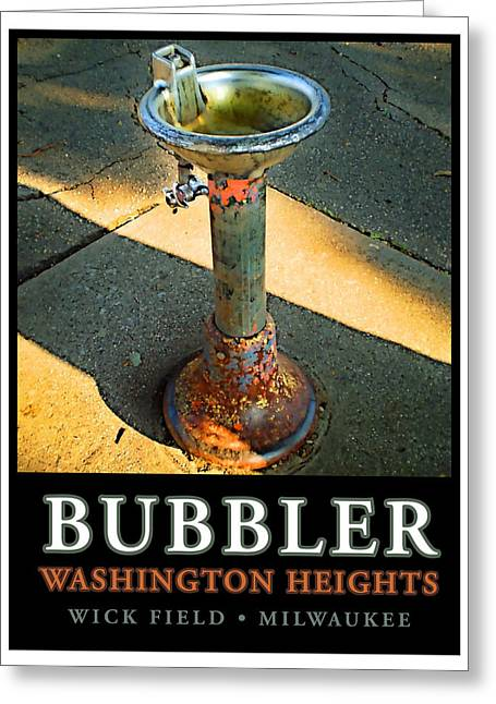Wick Greeting Cards - The Bubbler Greeting Card by Geoff Strehlow