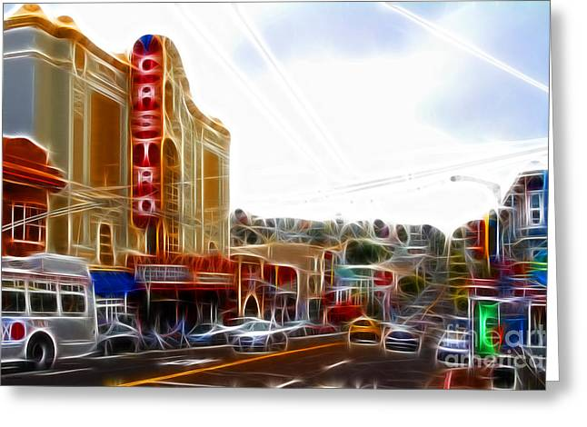 Eureka Valley Greeting Cards - The Castro in San Francisco Electrified Greeting Card by Wingsdomain Art and Photography