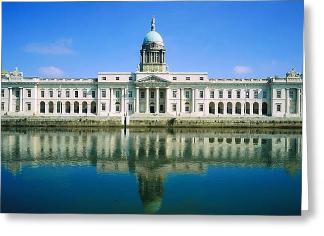 Reflections Of Sky In Water Greeting Cards - The Custom House, River Liffey, Dublin Greeting Card by The Irish Image Collection