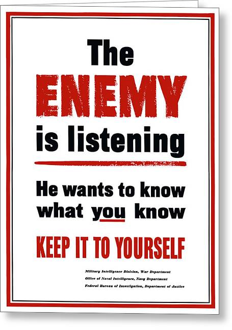 Propaganda Mixed Media Greeting Cards - The Enemy Is Listening Greeting Card by War Is Hell Store