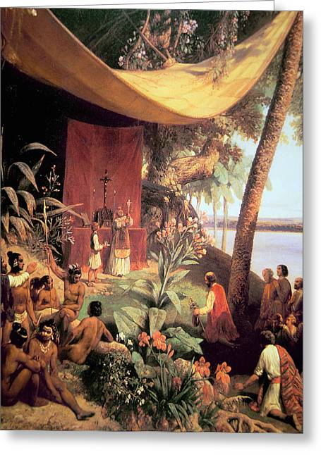 New World Greeting Cards - The first Mass held in the Americas Greeting Card by Pharamond Blanchard