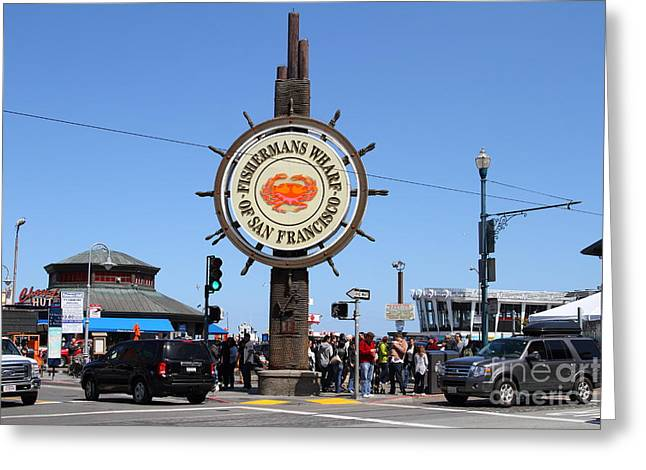 Fishermens Wharf Greeting Cards - The Fishermans Wharf Sign . San Francisco California . 7D14224 Greeting Card by Wingsdomain Art and Photography