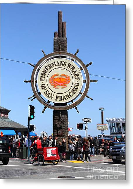 Fishermens Wharf Greeting Cards - The Fishermans Wharf Sign . San Francisco California . 7D14225 Greeting Card by Wingsdomain Art and Photography